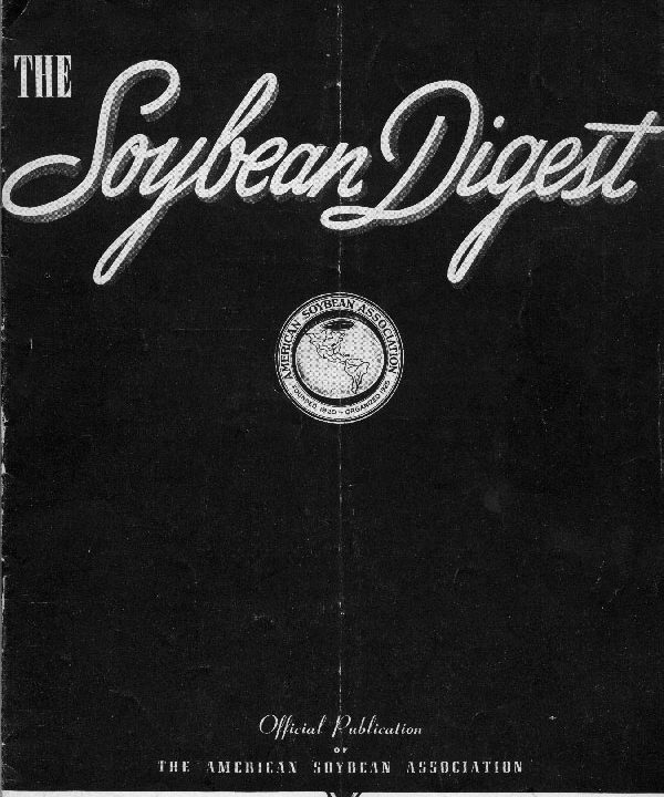 This is the first issue of ASA's new magazine, Soybean Digest, published in November 1940.